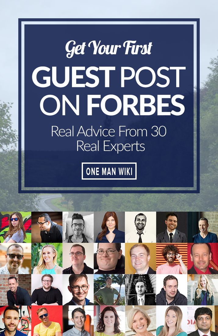 Guest Post On Forbes For Massive Growth, 30 Insider Tips