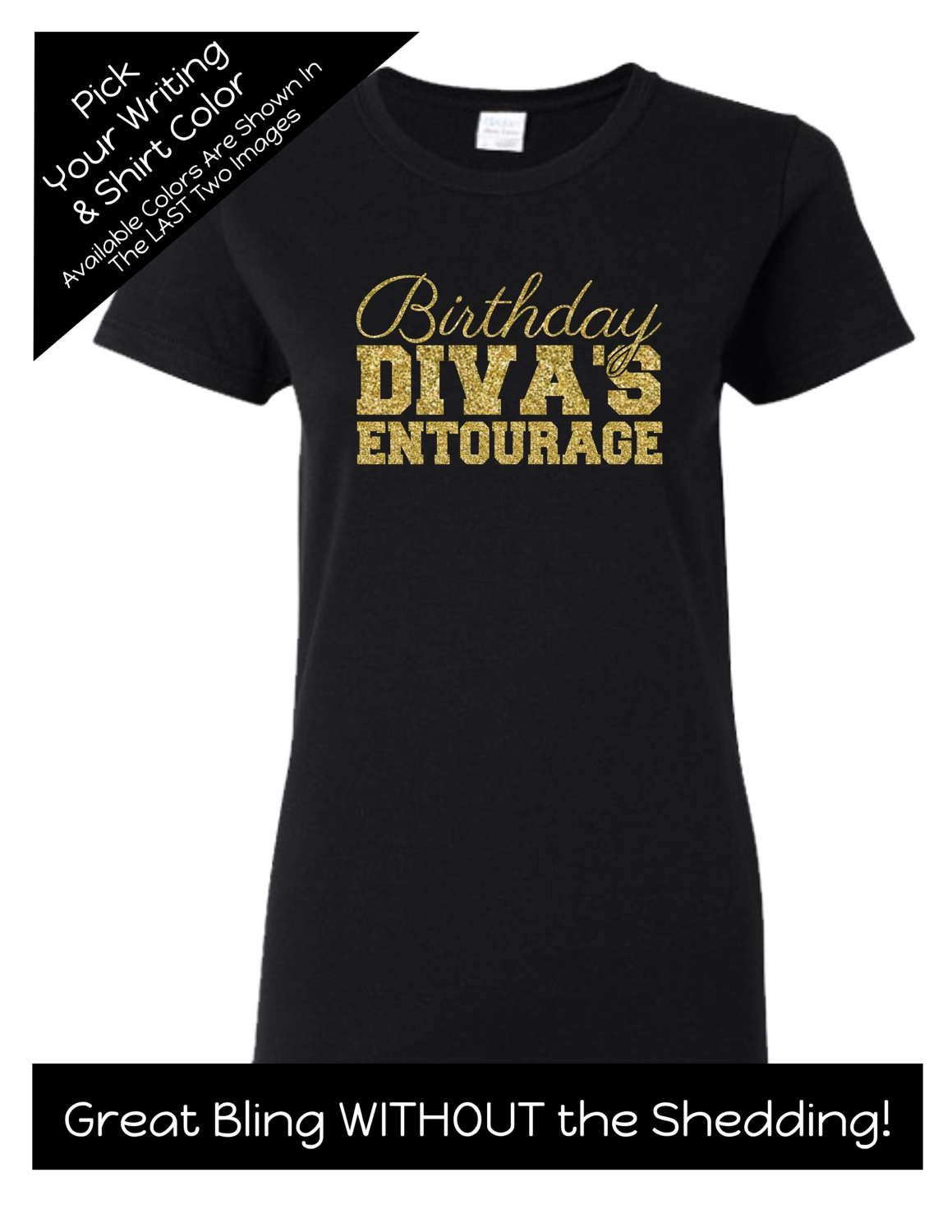 cb08264e1 Birthday Diva's Entourage Script Shirt - Personalize the Colors - Match the  Birthday Girl - Birthday Party by MagicalMemoriesbyJ on Etsy