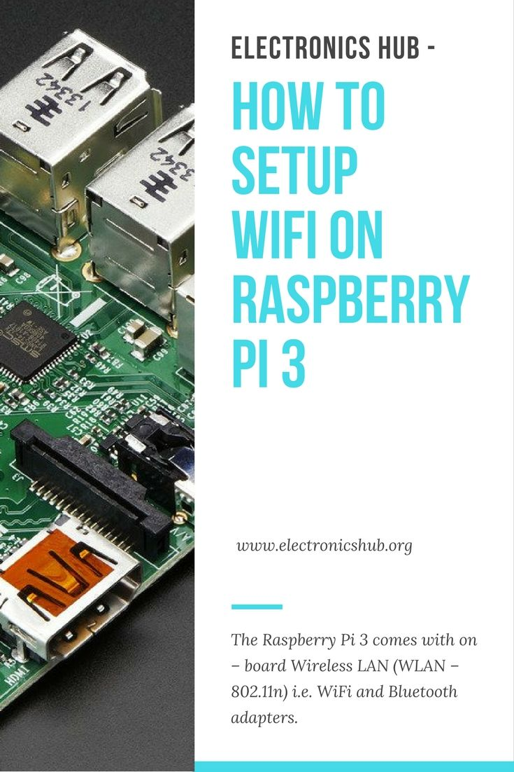 How to setup WiFi on Raspberry Pi 3? | Electrical and