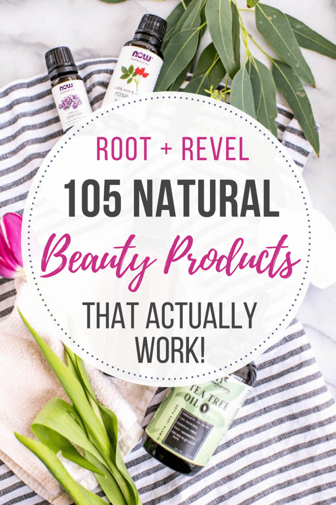 Struggling to find natural beauty products that actually work? In this post, we've rounded up 105 of the best clean, non-toxic beauty items that we've personally tested and love. From natural skincare and body care to natural makeup and hair, we've got your healthy beauty needs covered! #nontoxic #naturalbeauty #products