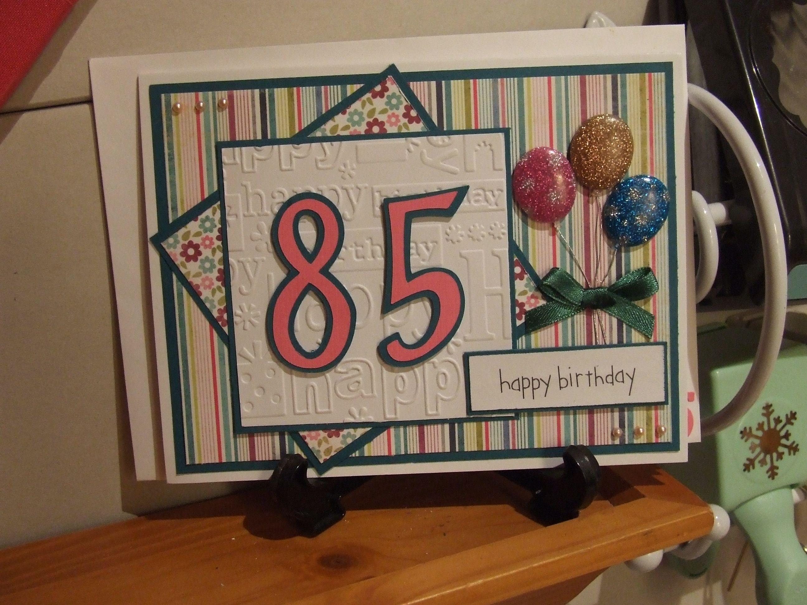 85th Birthday Card Scrapbook Com 85th Birthday Birthday Cards Cards