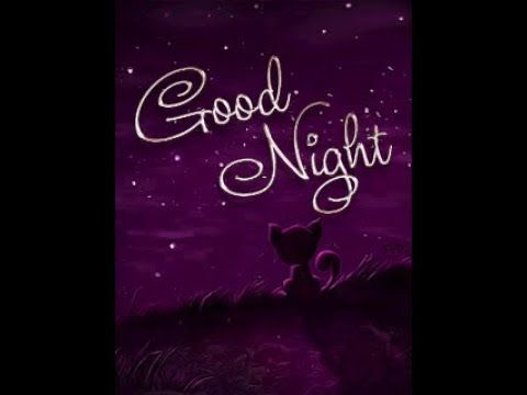 Most Beautiful Good Night Image Youtube Gif Pinterest