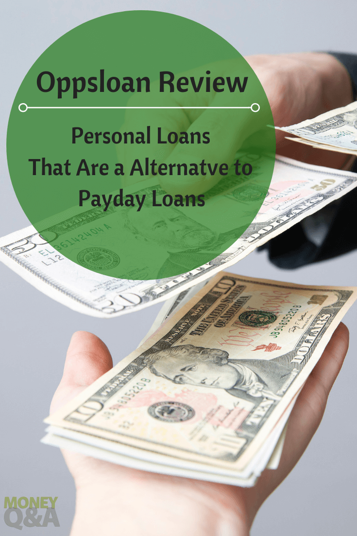 Oppsloan Review Personal Loans As An Alternative To Payday Loans Personal Loans Loan Money Payday Loans