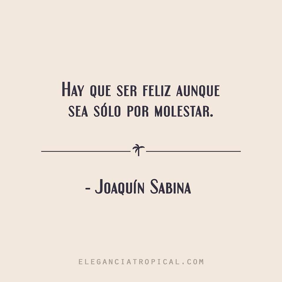 Frase Célebre Romántica De Amor Y Vida De Joaquín Sabina