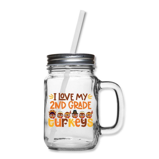 Teacher Tribe Merch | I Love My 2nd Grade Turkeys Thanksgiving Teacher - Mason Jar #thanksgivinggiftsforteachers