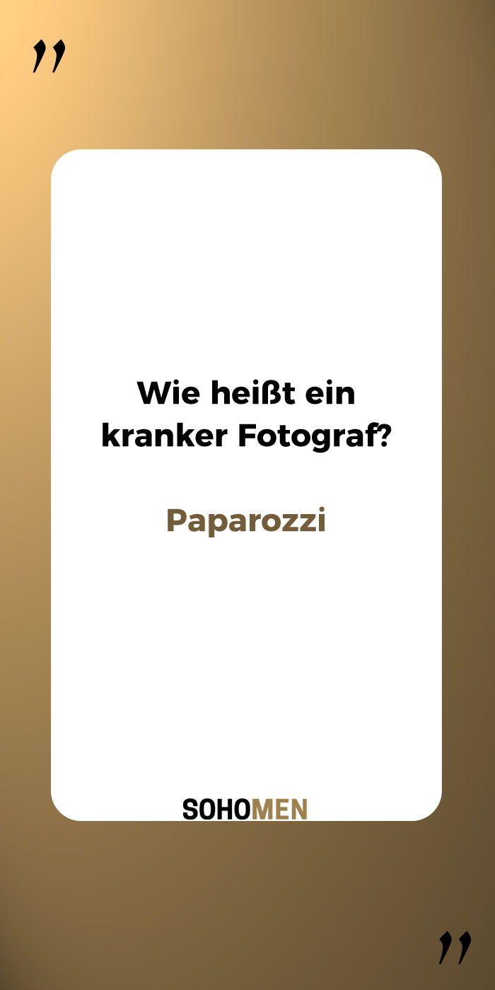 Lustige Sprüche Lustig Witzig Funny Paparazzo Paparazzi