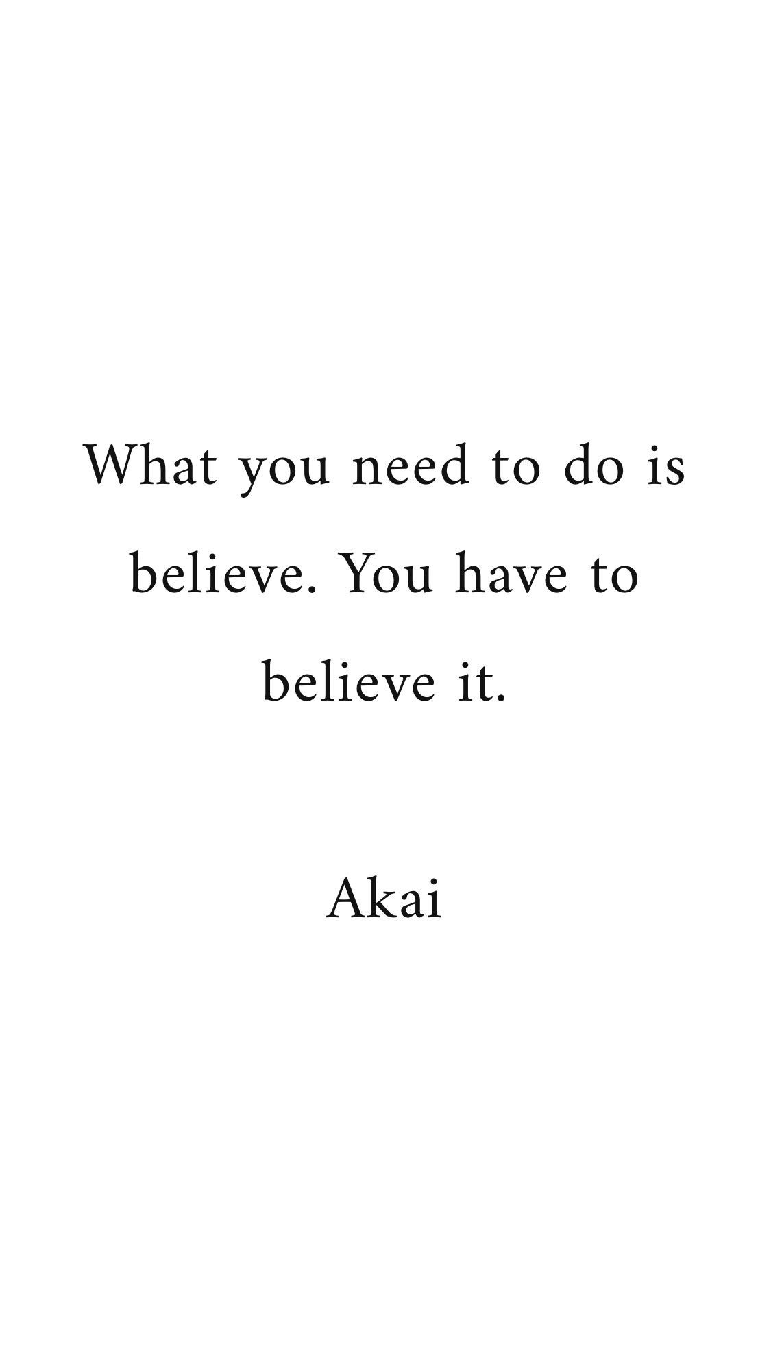 Akai – Quotes