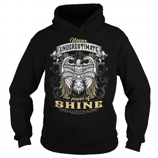 SHINE SHINEBIRTHDAY SHINEYEAR SHINEHOODIE SHINENAME SHINEHOODIES  TSHIRT FOR YOU