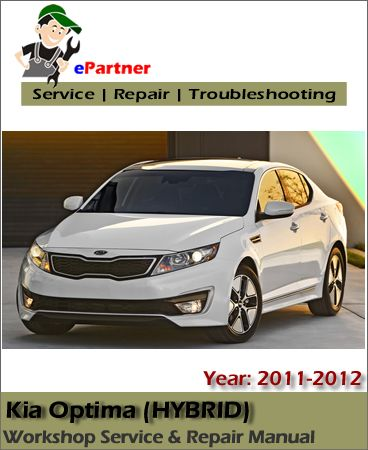 kia optima hybrid service repair manual 2011 2012 kia service rh pinterest com 2013 kia optima service manual 2013 kia optima service manual