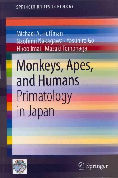 Monkeys, Apes, and Humans: Primatology in Japan
