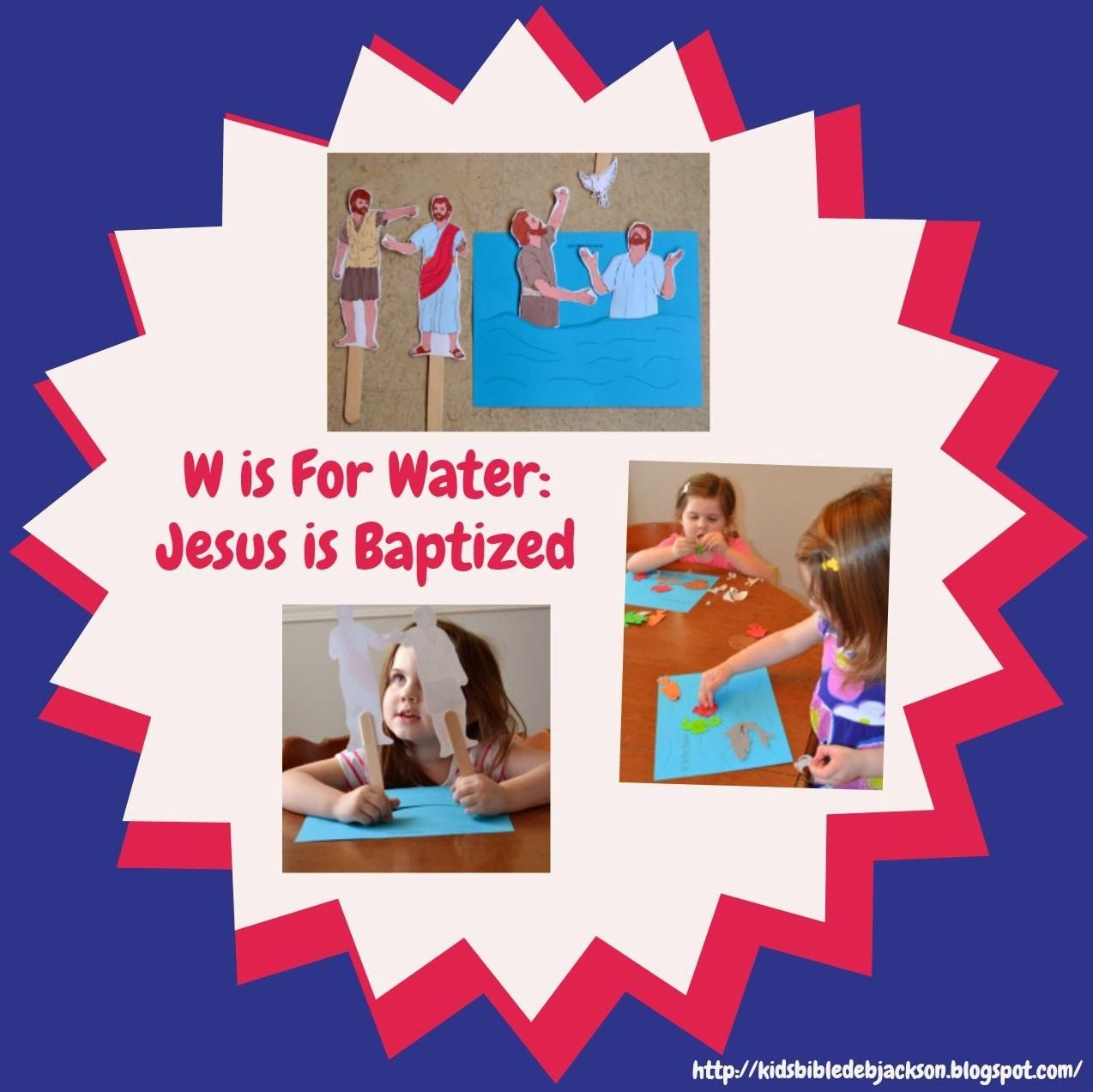 Bible Fun For Kids Preschool Alphabet W Is For Water Amp Jesus Is Baptized