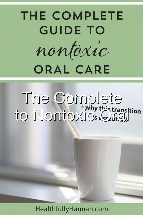 Nontoxic Oral Care Natural Toothpaste Healthy Toothpaste Fluoride Free Fluoride Free Oral Care Products ChemicalFree Toothpaste
