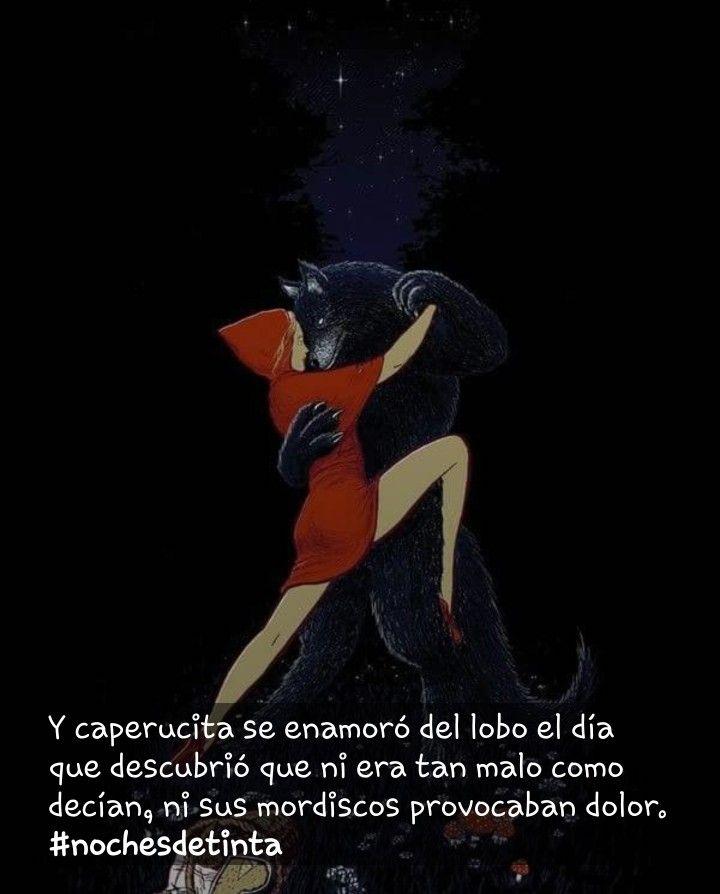 Pin De Alba Lopez En Caperucita Y El Lobito Frases De Libros Romanticos Frases De Cuentos Libros De Amor Recomendados