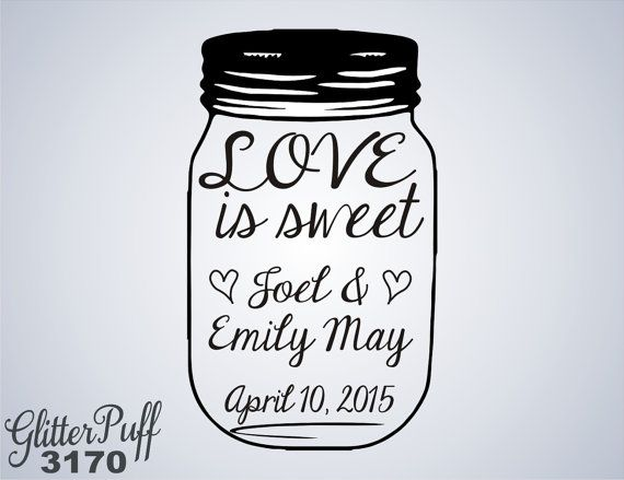 Custom Mason Jar Rubber Stamp  Love is Sweet  G3170 by GlitterPuff