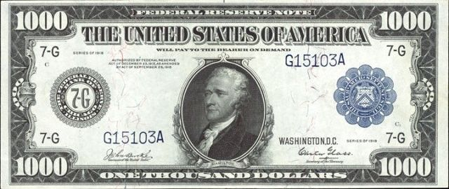 1918 Alexander Hamilton 1000 Bill 8 000 Regarding This American Treasury Banknote There Are 150 Of Them Still In Existence