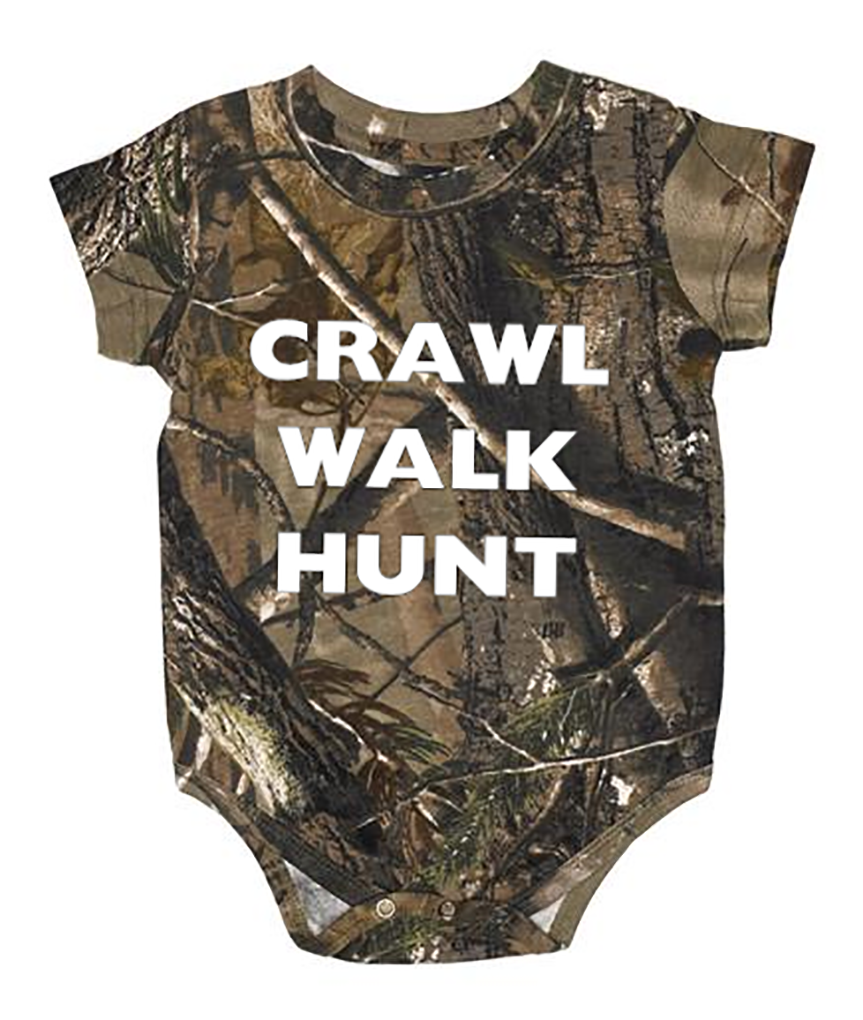 Crawl Walk Hunt Baby Onesie Camo baby stuff, Baby boy