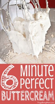 Perfect 6 Minute Buttercream - Frugal Living Mom