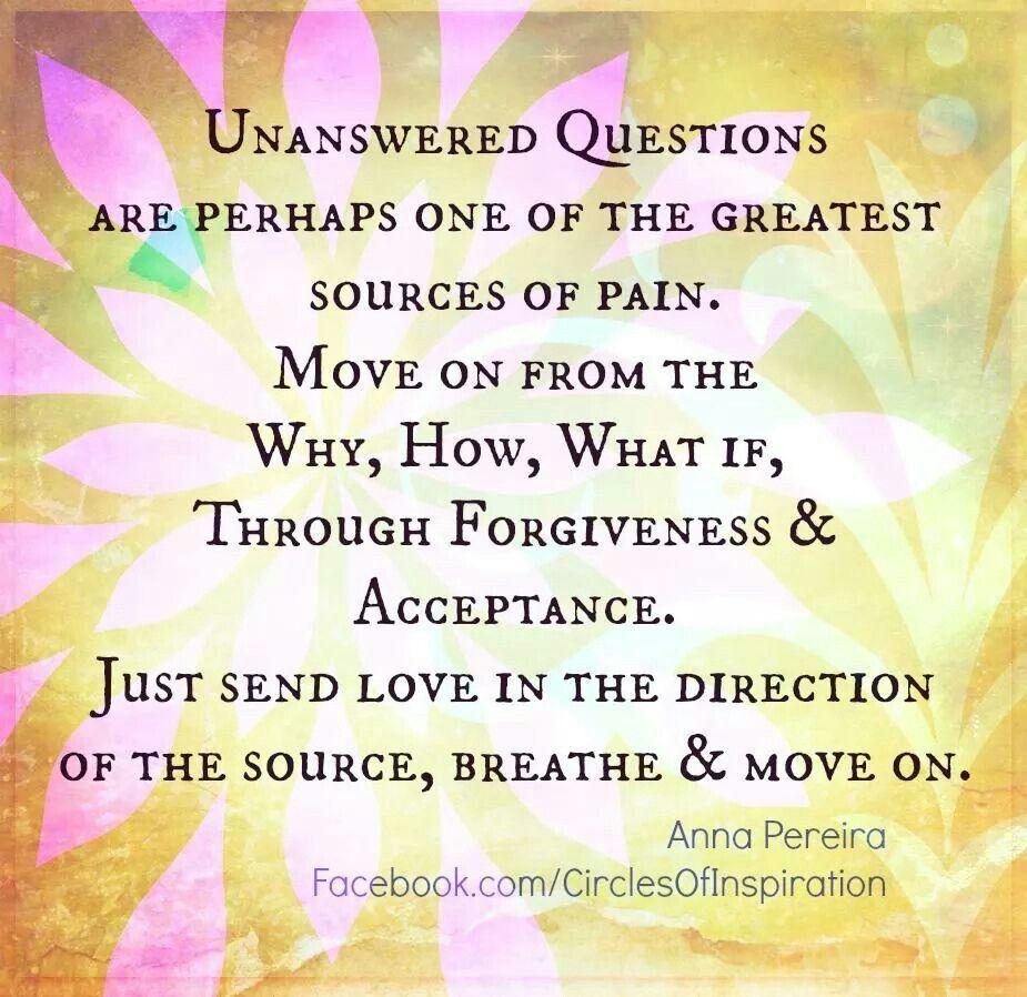 Unanswered Questions Life Wisdom Pinterest Wisdom