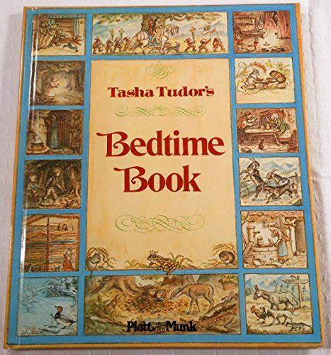 Tasha Tudor S Bedtime Book Bedtime Book Bedtime Stories Bedtime