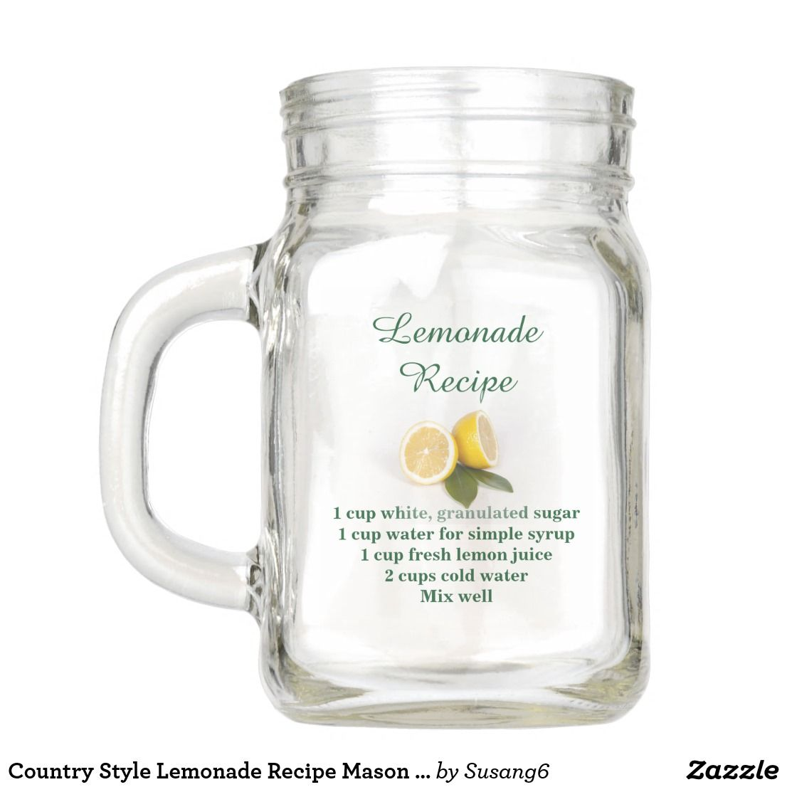 Country Style Lemonade Recipe Mason Jar Zazzle Com Lemonade Recipes Mason Jars Lemonade