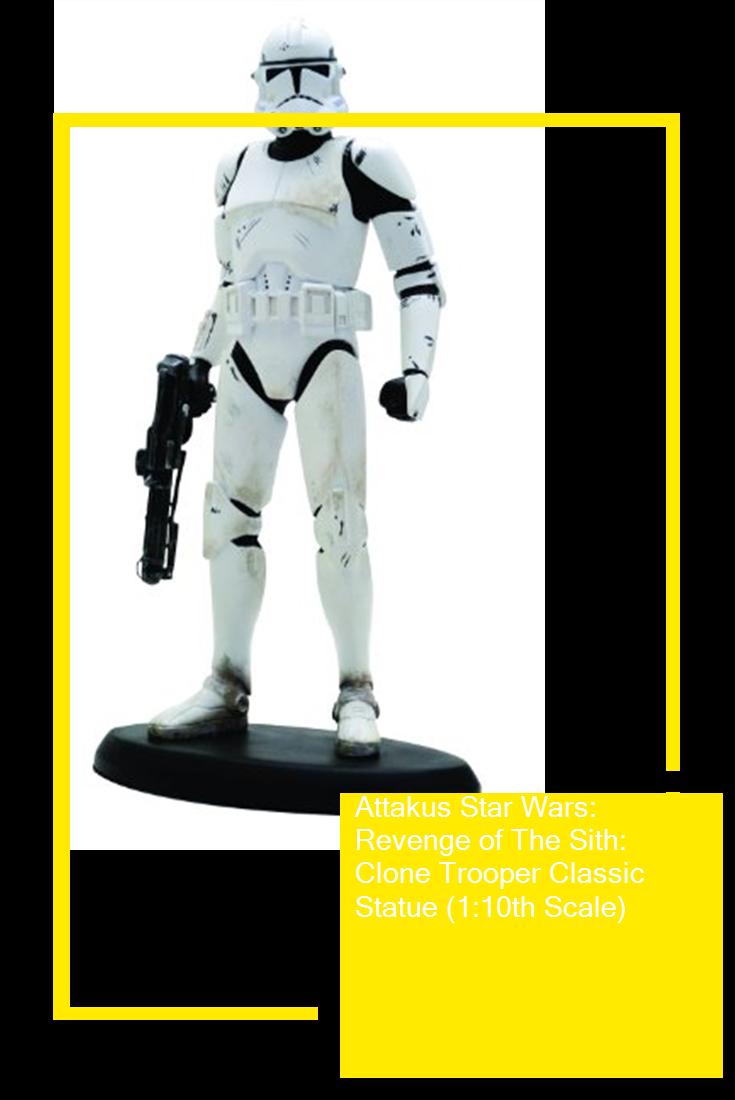 Attakus Star Wars Revenge Of The Sith Clone Trooper Classic Statue 1 10th Scale