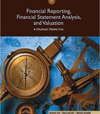 Financial Reporting Financial Statement Analysis And Valuation 8th - financial statement