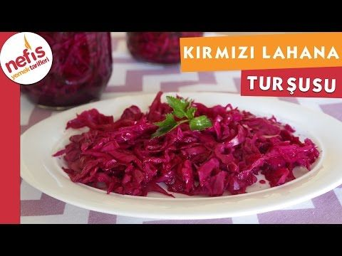 Kırmızı Lahana Turşusu - Turşu Tarifi - Nefis Yemek ...