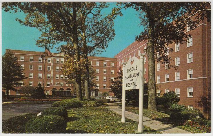 Hinsdale sanitarium and hospital 120 noak st hinsdale