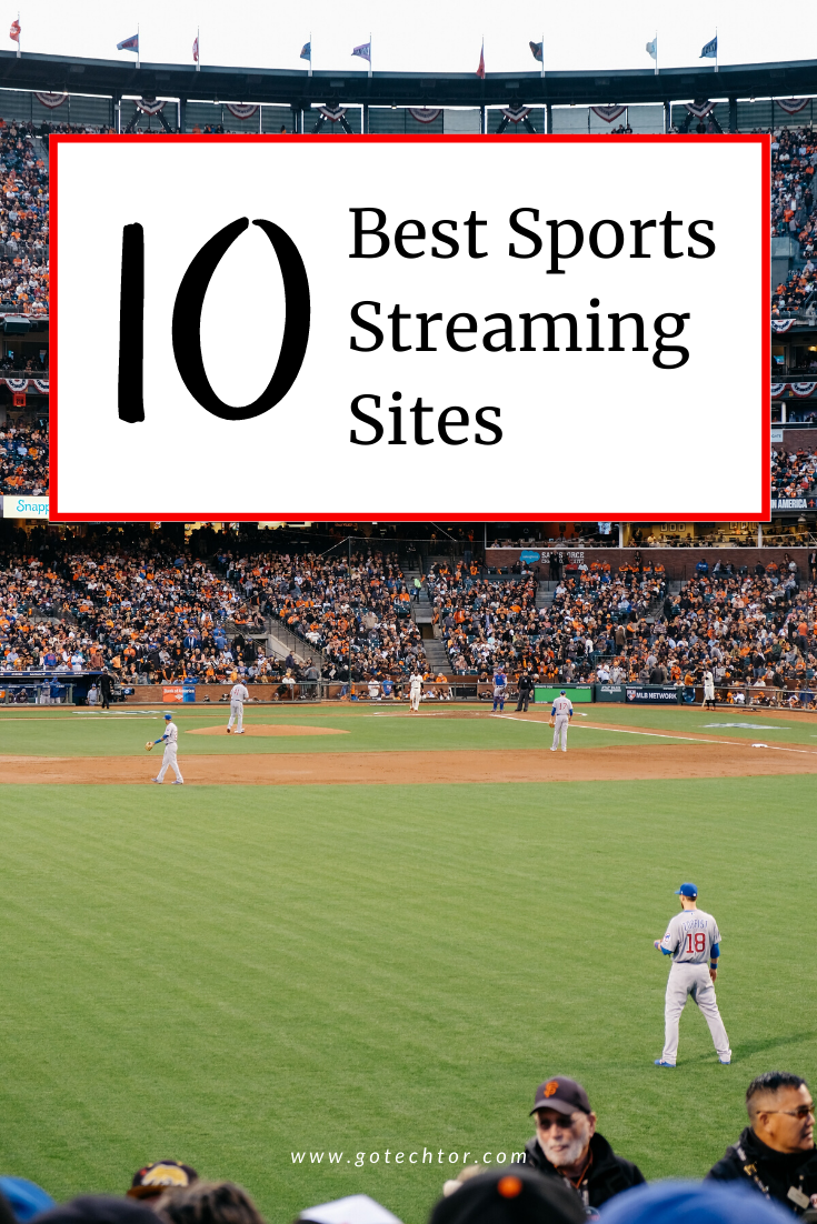 Top 10 Free Sports Streaming Sites for DieHard Sport Fans