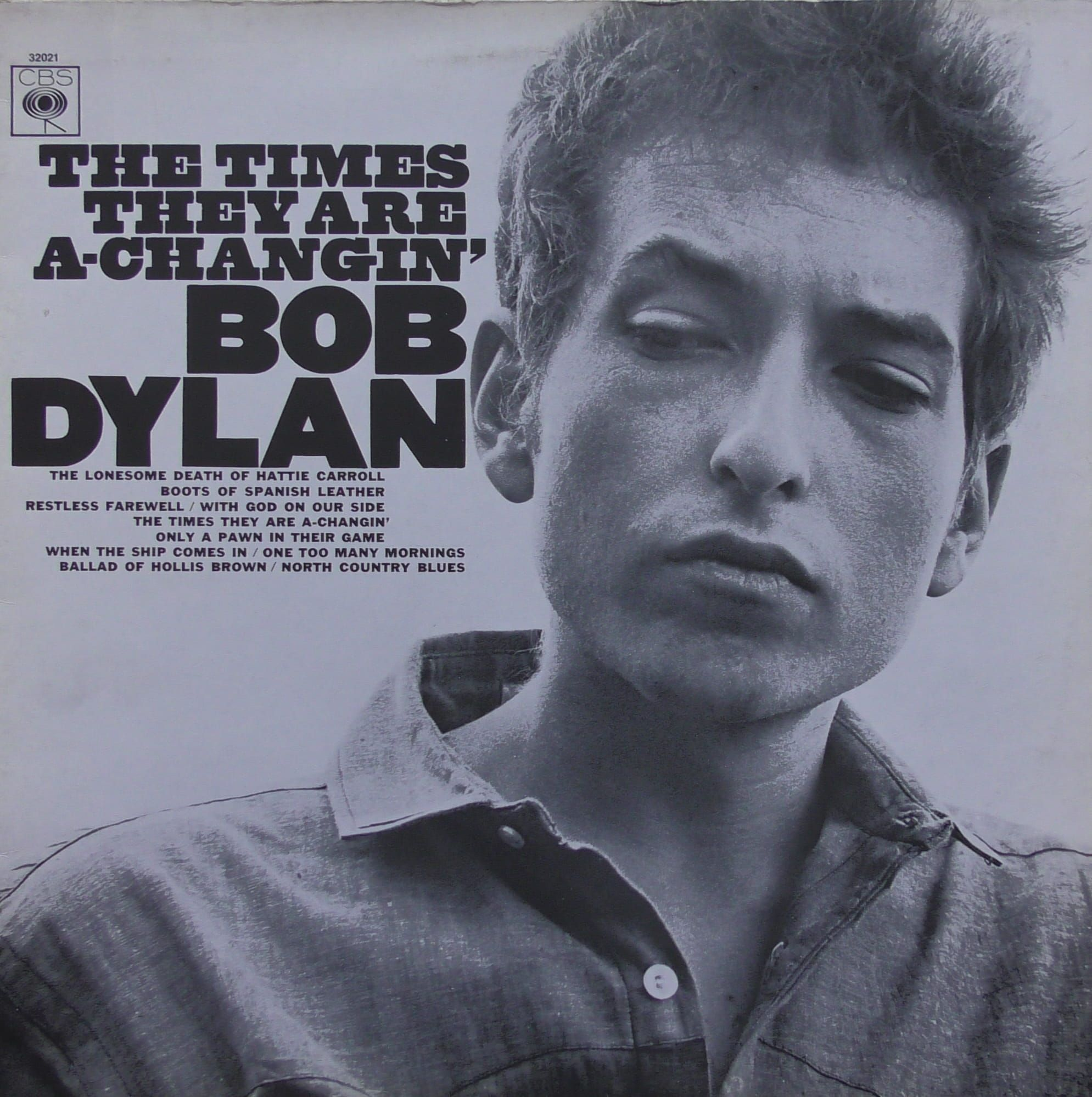 Bob Dylan The Times They Are A Changin Cbs 32021 In 2020 Bob Dylan Album Covers Bob Dylan Dylan Songs