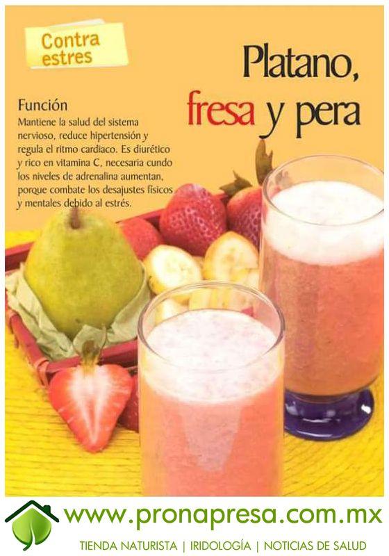 Jugo Natural de Plátano, Fresa y Pera: Contra estrés. #ConsejosDeSalud #AntiEstrés #TipsSaludables