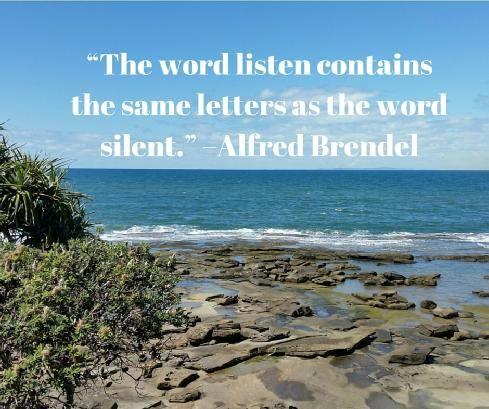Listen - wise words indeed