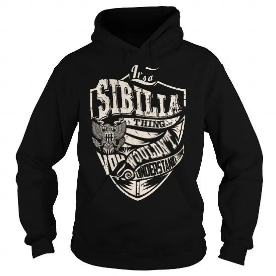 Awesome Tee Its a SIBILIA Thing (Eagle) - Last Name, Surname T-Shirt T shirts