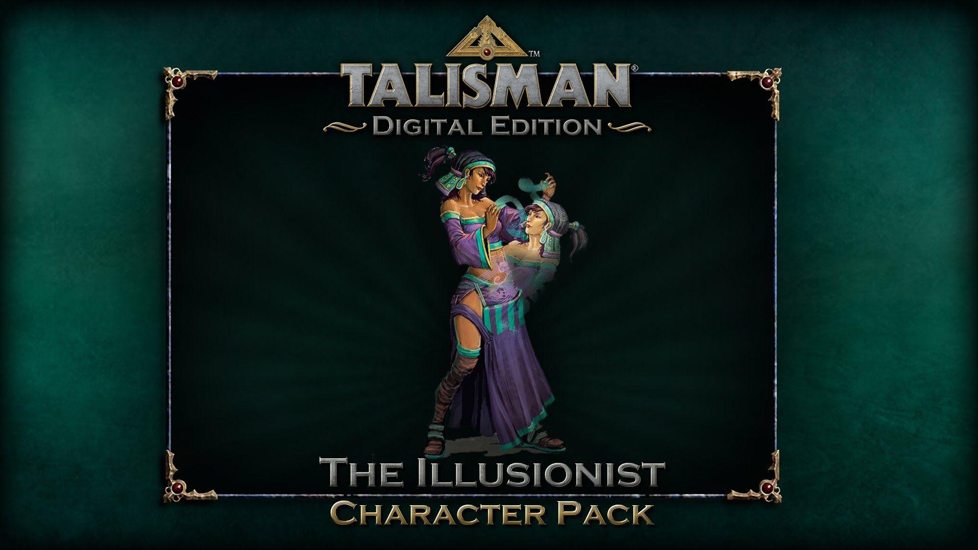 TalismanDEIllusionist The illusionist, Character, Game