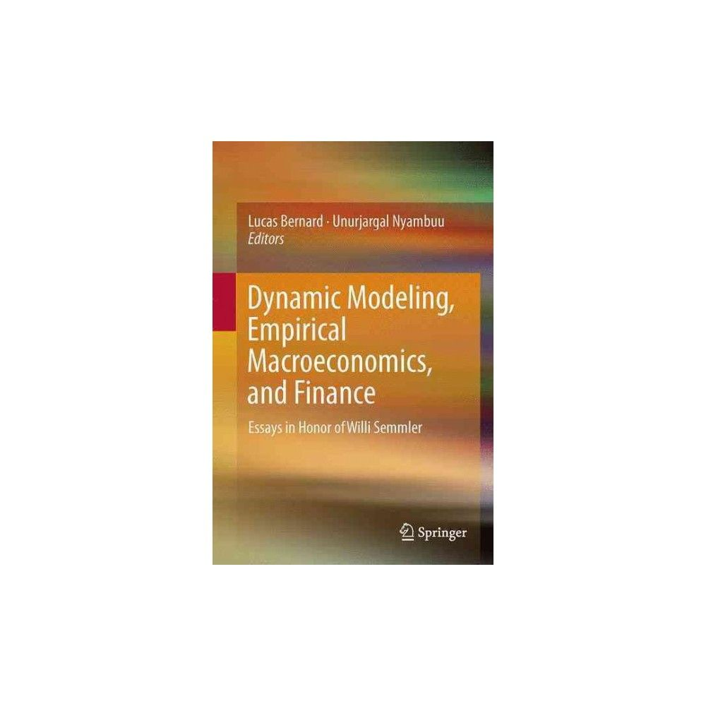dynamic modeling empirical macroeconomics and finance essays  dynamic modeling empirical macroeconomics and finance essays in honor of willi semmler