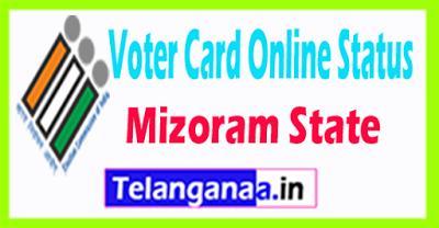 CEO Mizoram New Voter ID Status Online Voter card