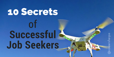 10 Secrets of Successful Job Seekers Career advice