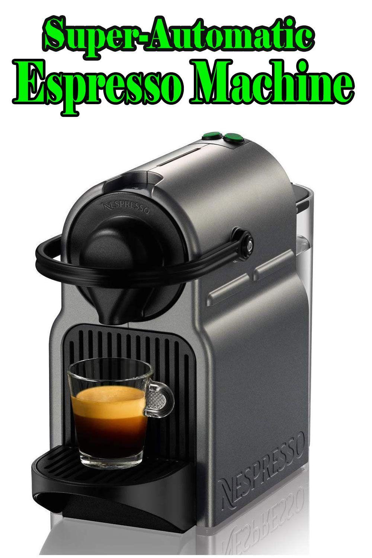Super-Automatic Espresso Machines! Nespresso Inissia Espresso Maker - Titan (C40-US-TI-NE)