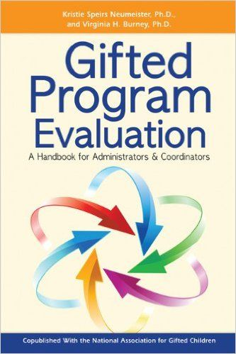 Gifted Program Evaluation A Handbook For Administrators