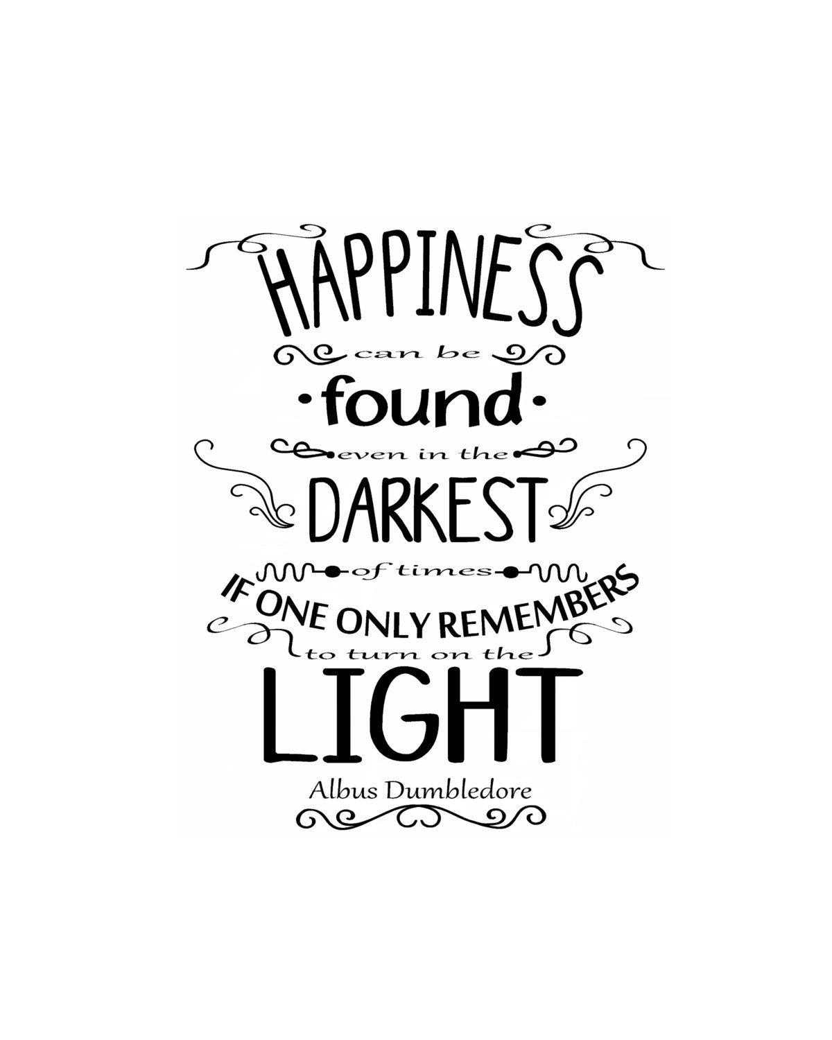Happiness Poster reproduction. Albus Dumbledore quote from Harry Potter