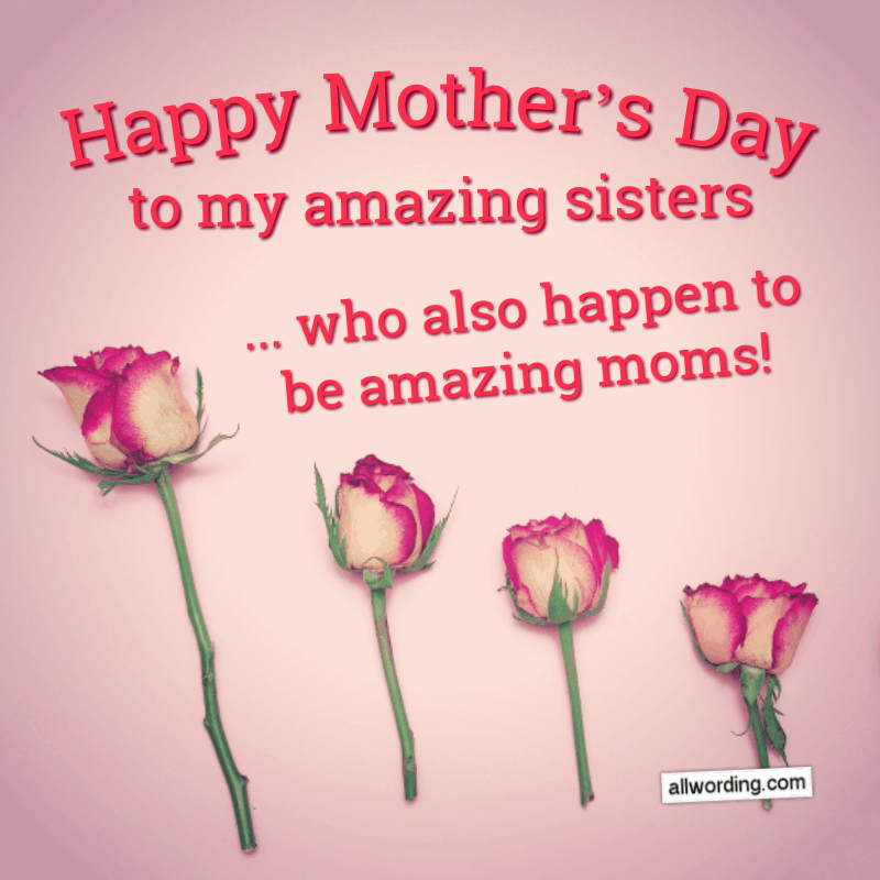 30 Ways To Say Happy Mother S Day To Your Sister Happy Mothers Day Sister Happy Mothers Day Happy Mothers Day Wishes