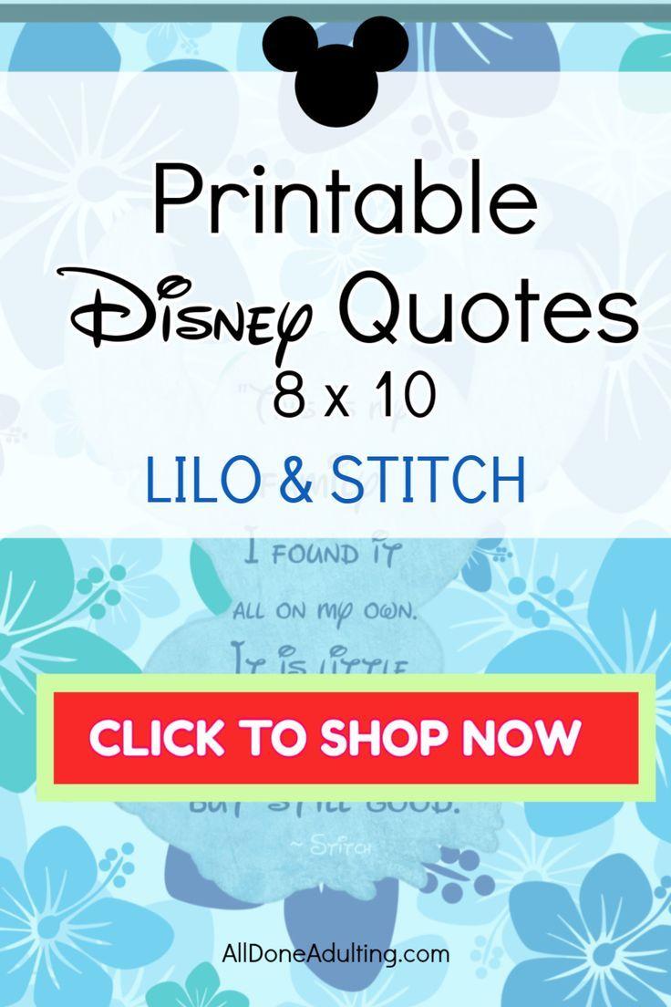 Lilo and Stitch Printable Inspirational Disney Quote 8 x ...