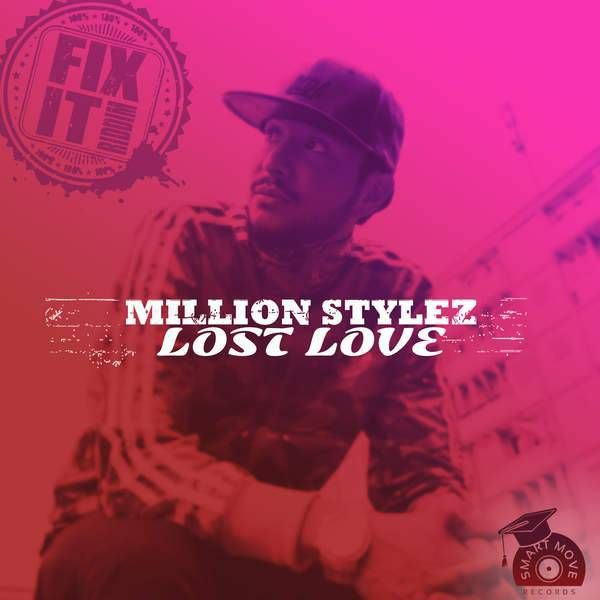 Million Stylez - Lost Love -| http://reggaeworldcrew.net/million-stylez-lost-love/