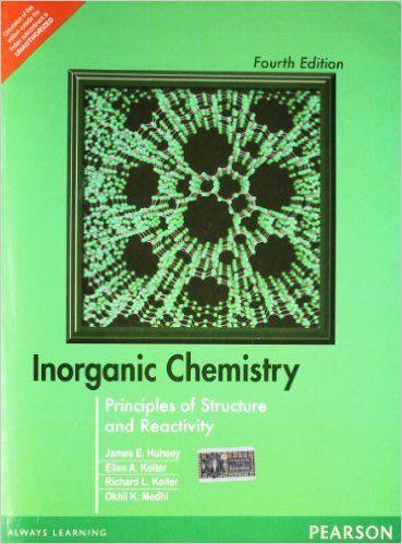 Inorganic Chemistry Principles Of Structure And Reactivity James E Huheey 9788177581300 Amazon Com Books Chemistry Book Pdf Chemistry Materials Chemistry