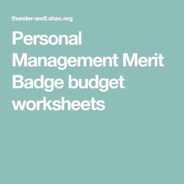 Personal Management Merit Badge Budget Worksheets Misc
