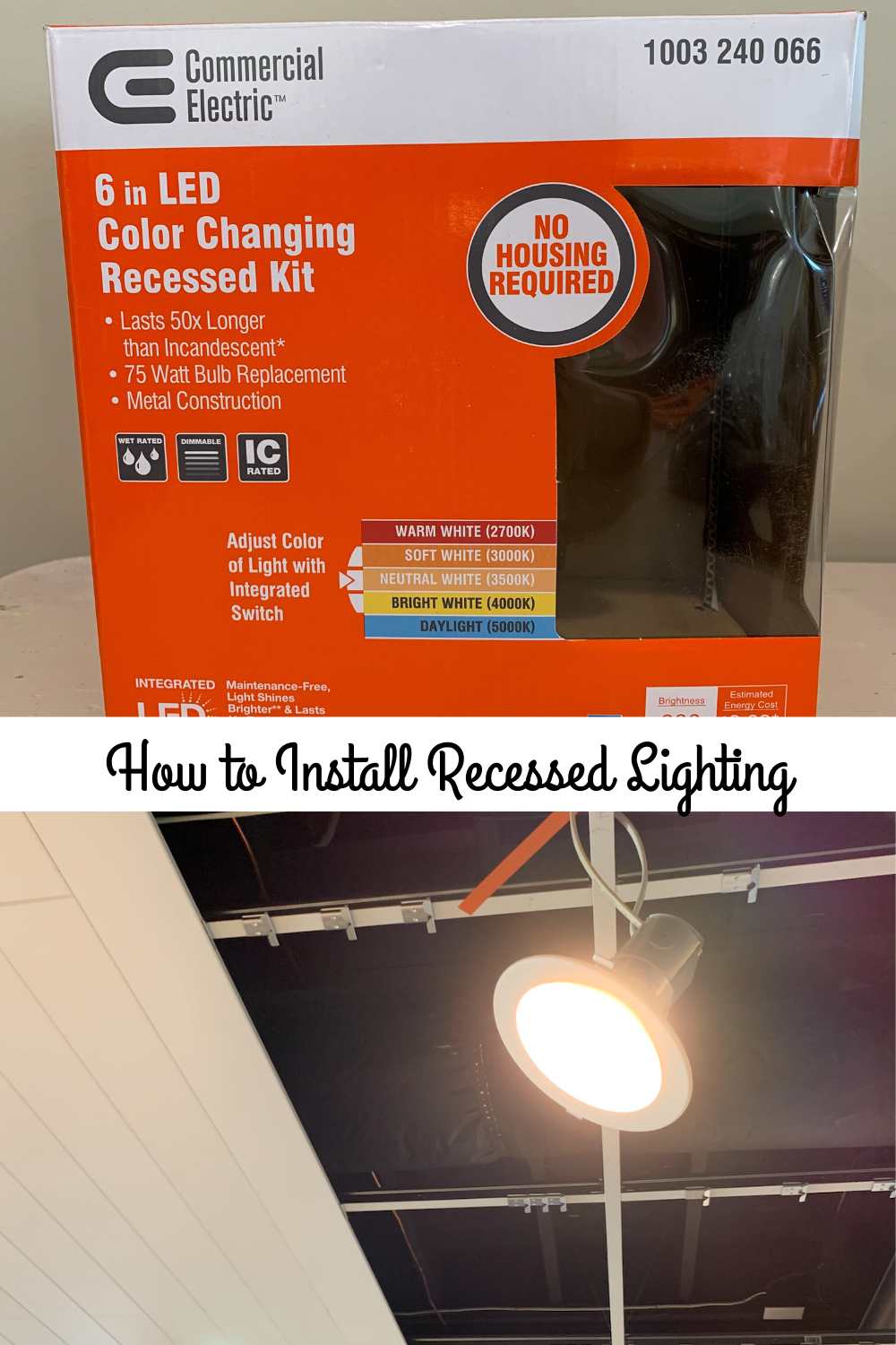 How To Install Led Recessed Lighting Canned Lights Led Recessed Lighting Recessed Lighting