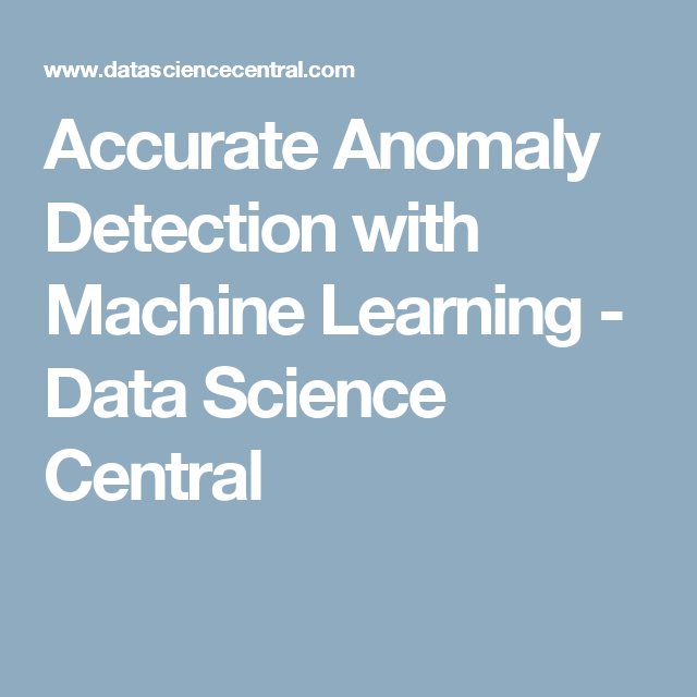 Accurate Anomaly Detection with Machine Learning - Data