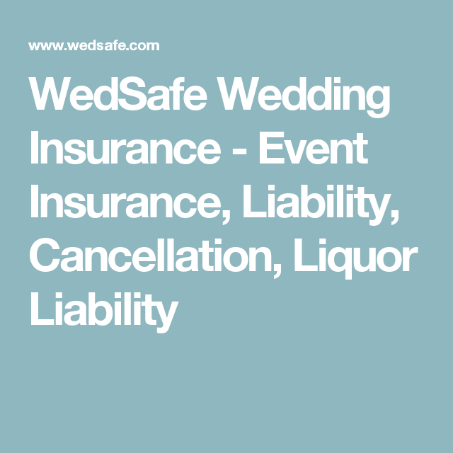 Wedsafe Wedding Insurance Event Insurance Liability Cancellation