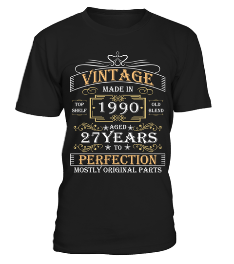 # 1990 aged to perfection .  HOW TO ORDER:1. Select the style and color you want: 2. Click Reserve it now3. Select size and quantity4. Enter shipping and billing information5. Done! Simple as that!TIPS: Buy 2 or more to save shipping cost!This is printable if you purchase only one piece. so dont worry, you will get yours.Guaranteed safe and secure checkout via:Paypal | VISA | MASTERCARD