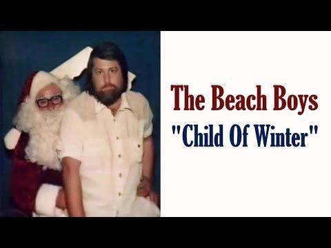 the beach boys child of winter christmas song - Beach Boys Christmas Songs